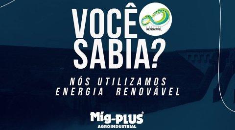 Mig-PLUS utiliza energia totalmente renovável
