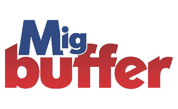 MIG BUFFER