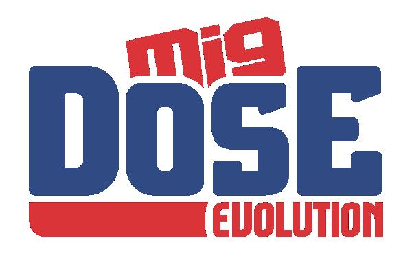 MIG DOSE EVOLUTION