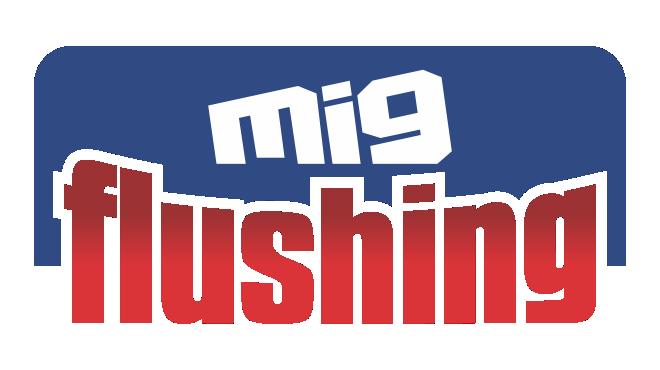 MIG FLUSHING
